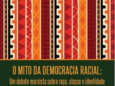 BIBLIOTECA | O Mito da Democracia Racial
